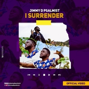 Jimmy D Psalmist - I Surrender